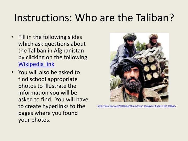 Instructions who are the taliban