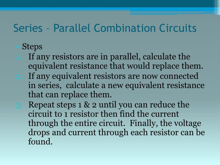 Series – Parallel Combination Circuits