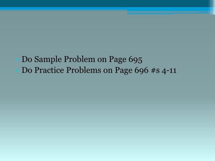Do Sample Problem on Page 695