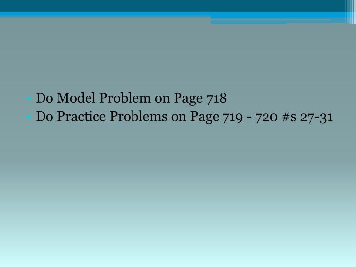 Do Model Problem on Page 718