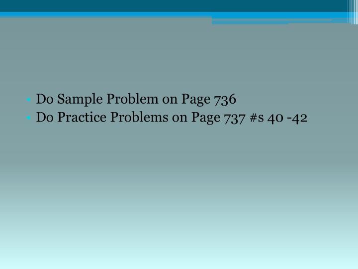 Do Sample Problem on Page 736