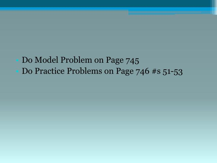 Do Model Problem on Page 745