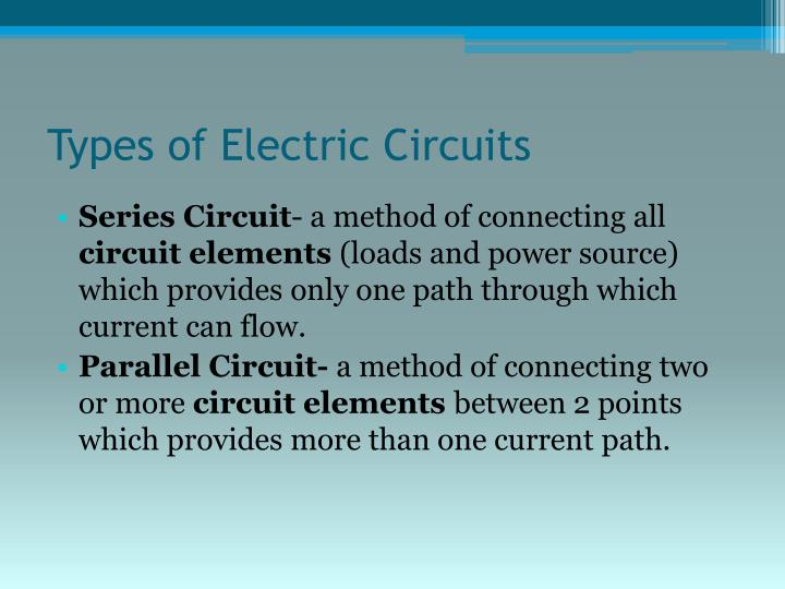 Types of Electric Circuits