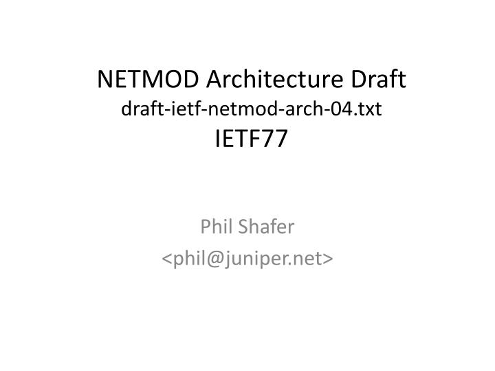 NETMOD Architecture Draft