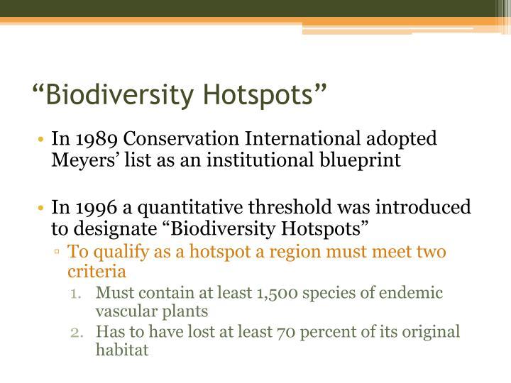 """Biodiversity Hotspots"""