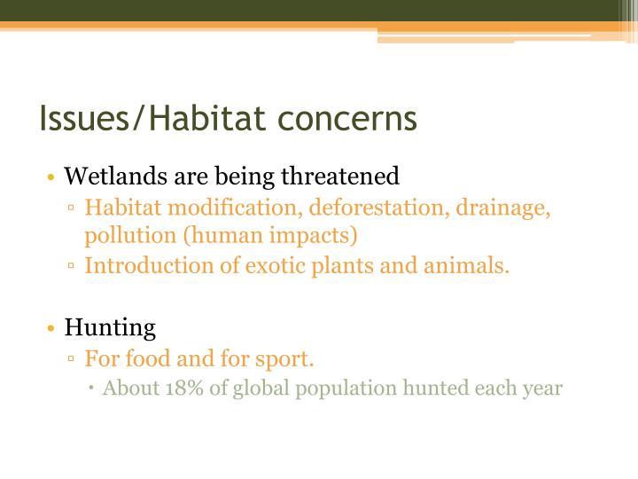 Issues/Habitat concerns