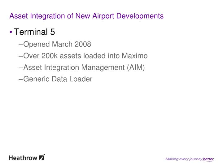 Asset Integration of New Airport Developments