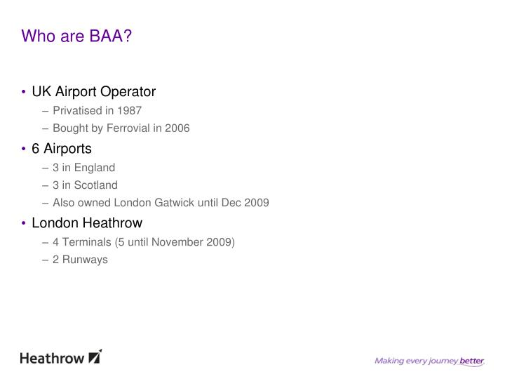 Who are BAA?