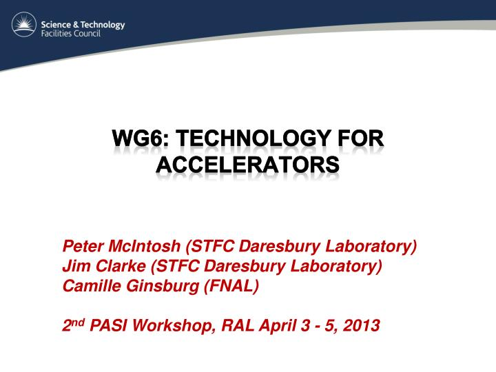 Wg6 technology for accelerators