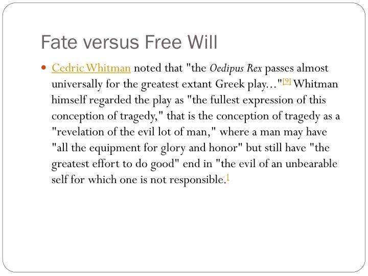 Fate versus Free Will