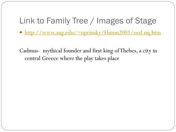 Link to Family Tree / Images of Stage