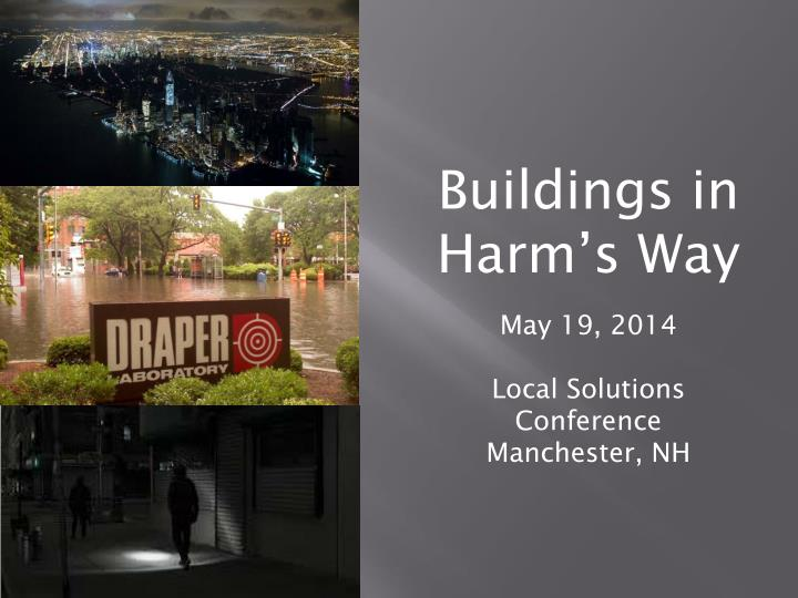 Buildings in Harm's Way