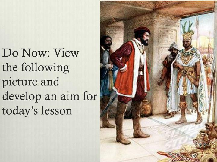 Do Now: View the following picture and develop an aim for today's lesson