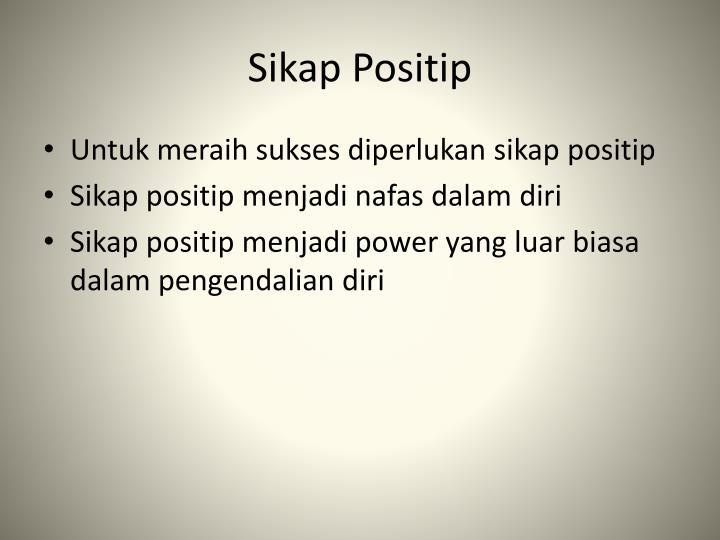 Sikap Positip