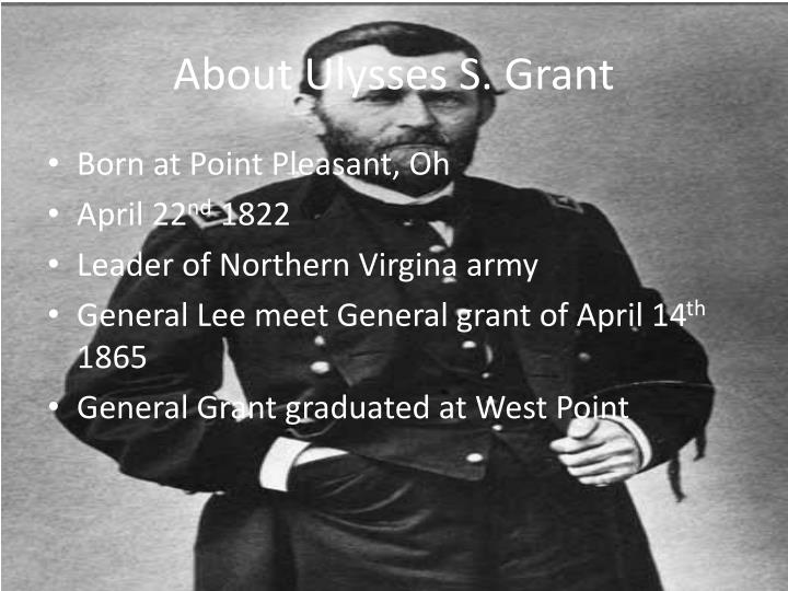 About Ulysses S. Grant