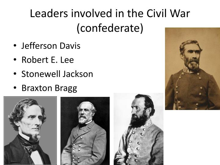 Leaders involved in the Civil War (confederate)