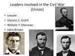 leaders involved in the civil war union