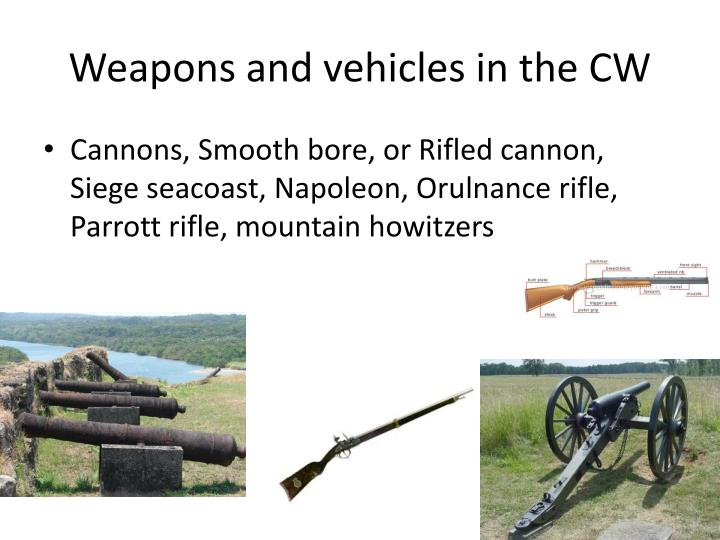 Weapons and vehicles in the CW