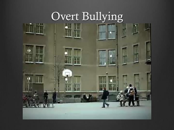 Overt Bullying