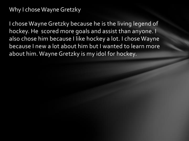 Why I chose Wayne Gretzky