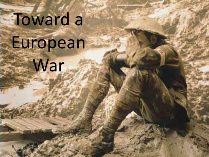Towards a european war