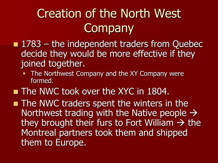 Creation of the North West Company