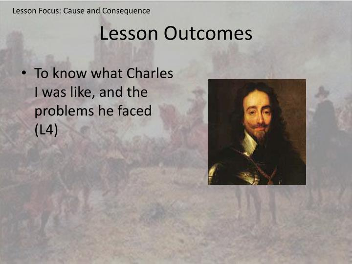 Lesson Focus: Cause and Consequence