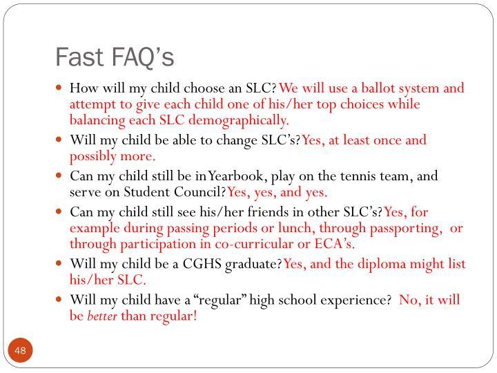 Fast FAQ's