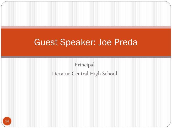 Guest Speaker: Joe Preda