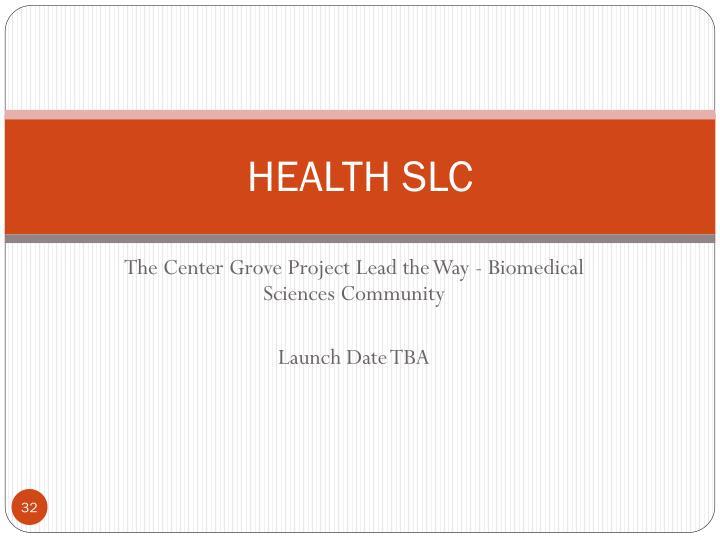 HEALTH SLC
