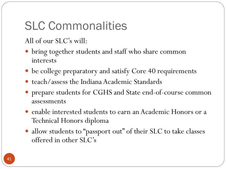 SLC Commonalities
