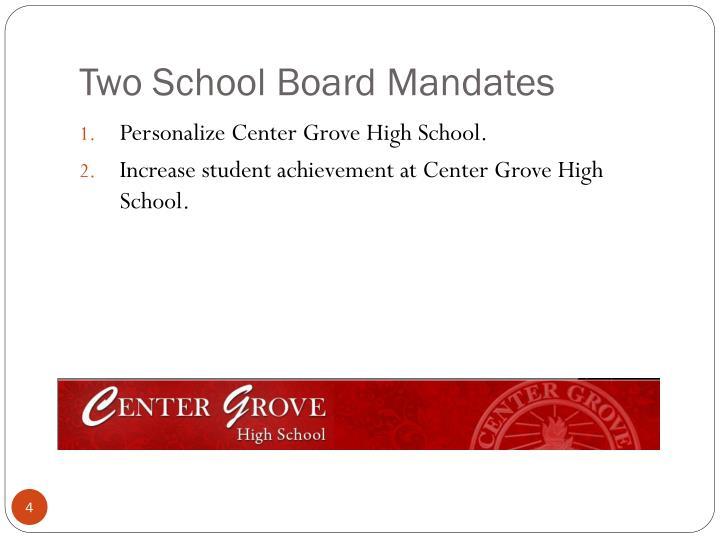 Two School Board Mandates