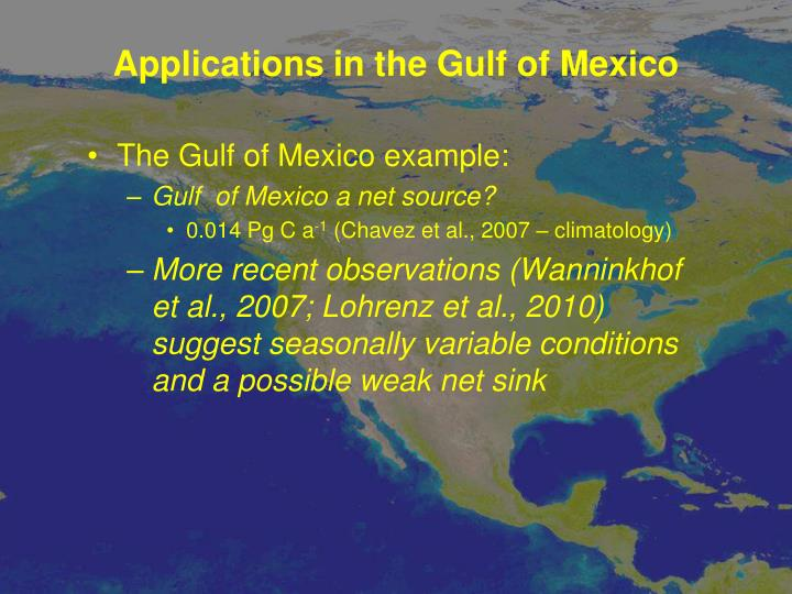 Applications in the Gulf of Mexico
