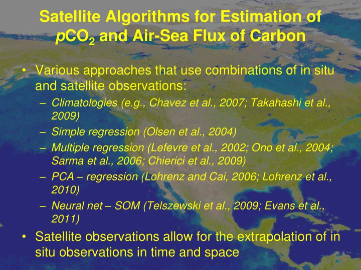 Satellite Algorithms for Estimation of