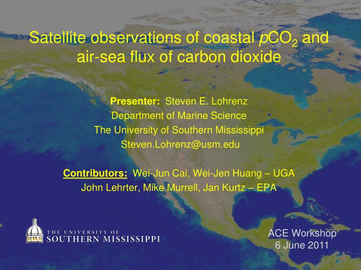 Satellite observations of coastal p co 2 and air sea flux of carbon dioxide