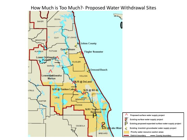 How Much is Too Much?- Proposed Water Withdrawal Sites