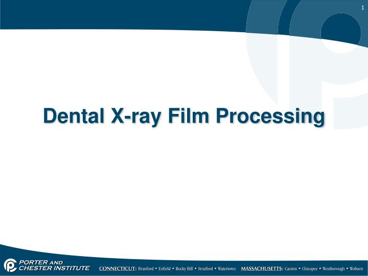 Dental x ray film processing