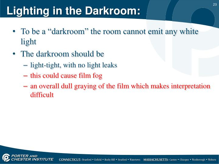 Lighting in the Darkroom: