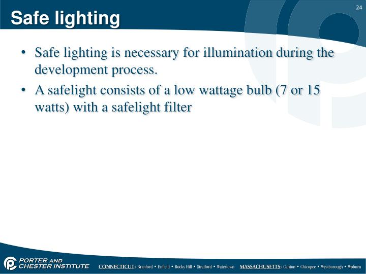 Safe lighting