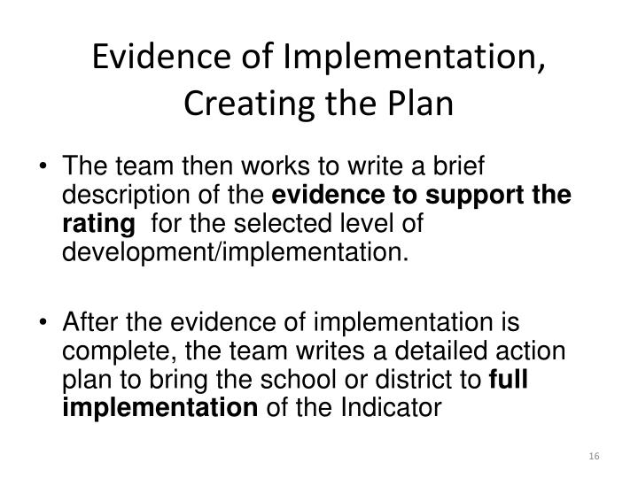 Evidence of Implementation,