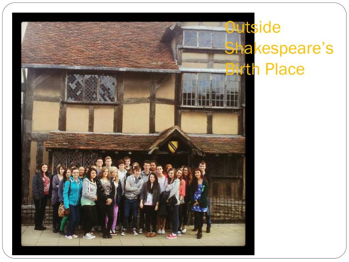 Outside shakespeare s birth place