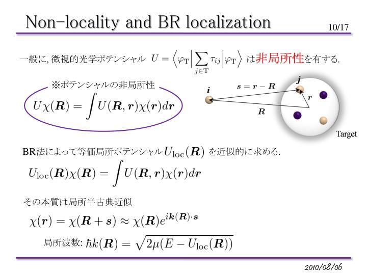 Non-locality and BR localization