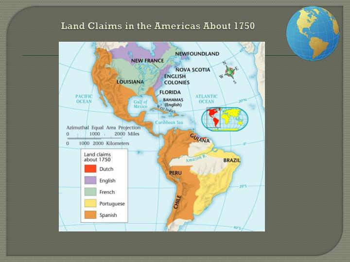 Land Claims in the Americas About 1750