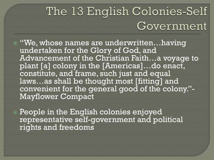 The 13 English Colonies-Self Government