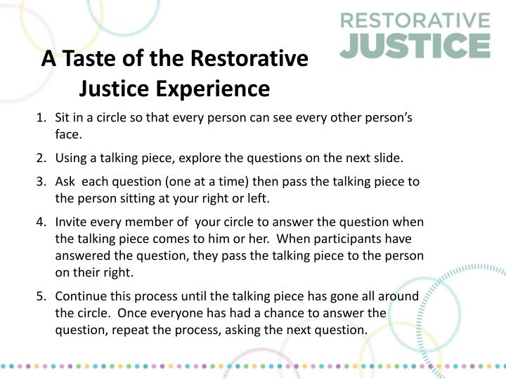 A Taste of the Restorative Justice Experience
