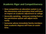 academic rigor and competitiveness