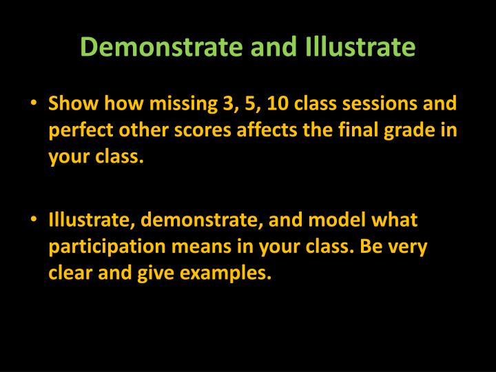 Demonstrate and Illustrate