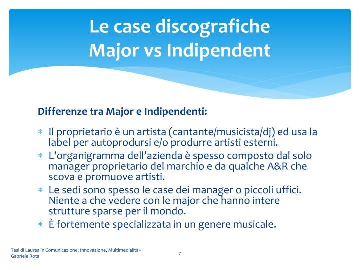 Le case discografiche