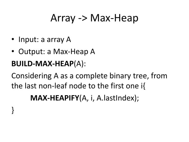 Array -> Max-Heap