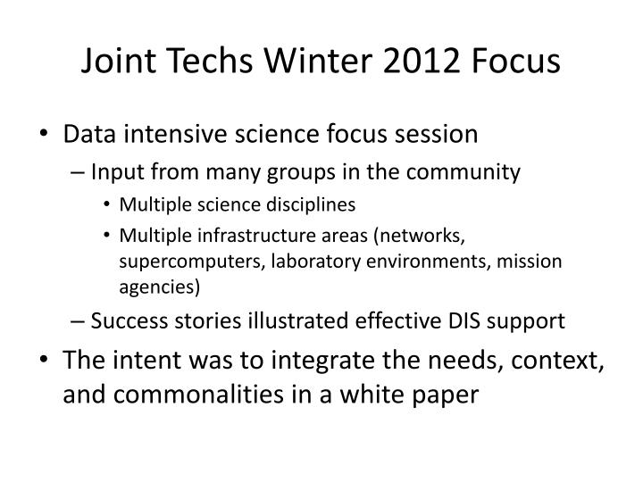 Joint Techs Winter 2012 Focus